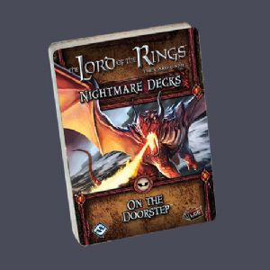 Lord of the Rings : The Card Game - Nightmare Decks - On The Doorstep